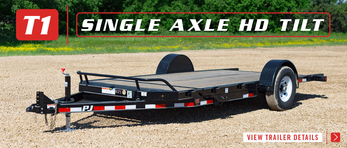 T1 Single Axle HD Tilt